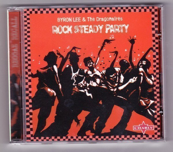 Byron  The Dragonaires - Rock Steady Party