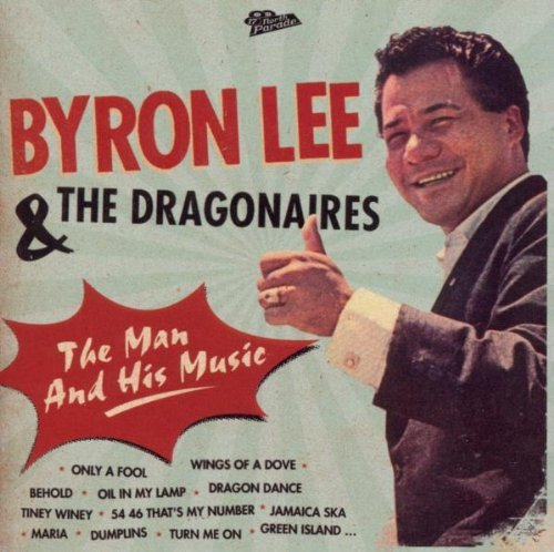 Byron  The Dragonaires - The Man And His Music