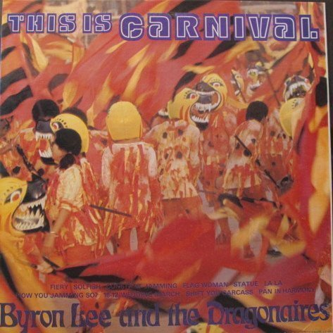 Byron  The Dragonaires - This Is Carnival