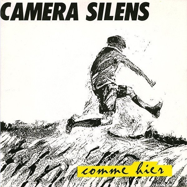 Camera Silens - Comme Hier