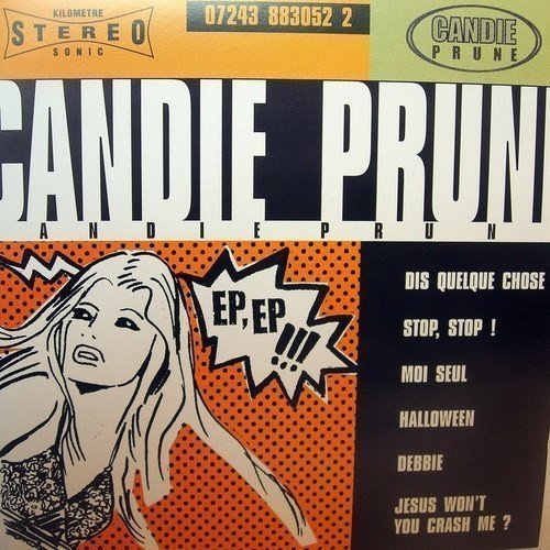 Candie Prune - Ep, Ep !!!