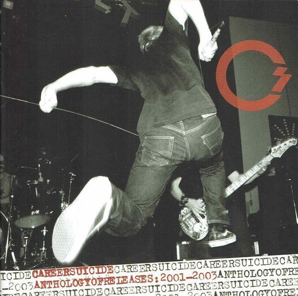 Career Suicide - Anthology Of Releases:2001-2003