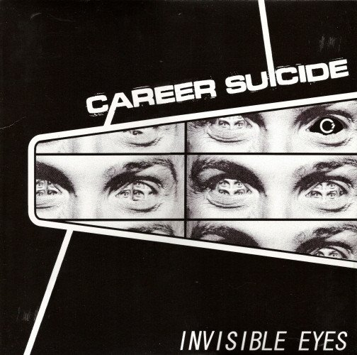 Career Suicide - Invisible Eyes