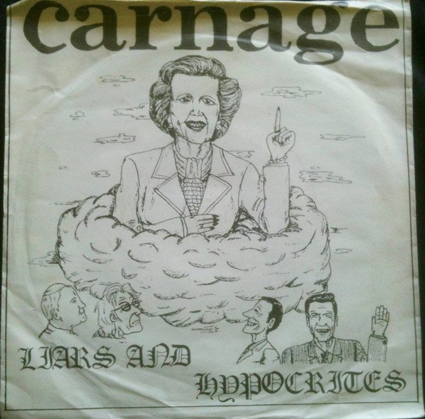 Carnage - Liars And Hypocrites
