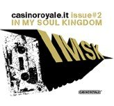 Casino Royale - Issue #2 - In My Soul Kingdom