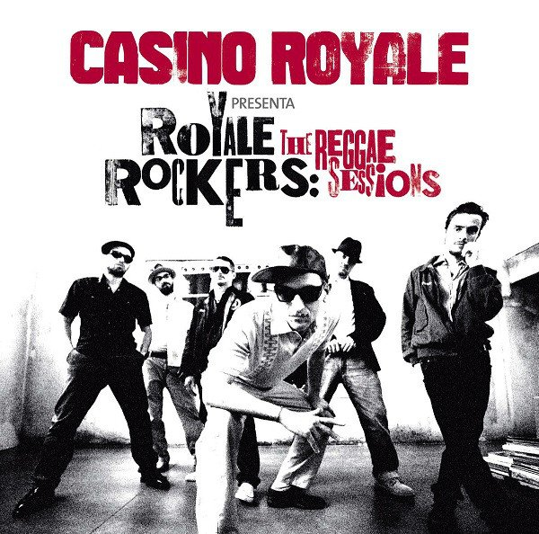 Casino Royale - Royale Rockers: The Reggae Sessions