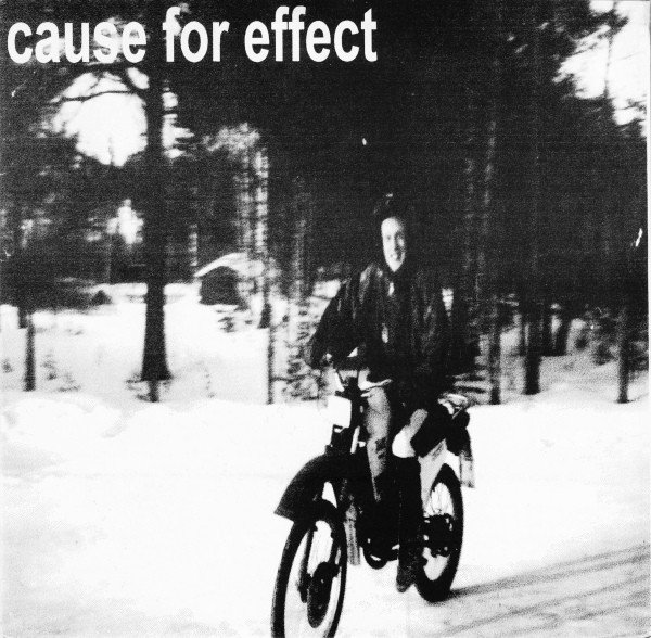 Cause For Effect - Cause For Effect / Final Chaos Evokation