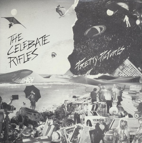 Celibate Rifles - Pretty Pictures