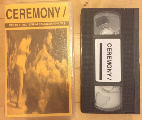 Ceremony - Sick Of It All: Live At 924 Gilman 5-17-13