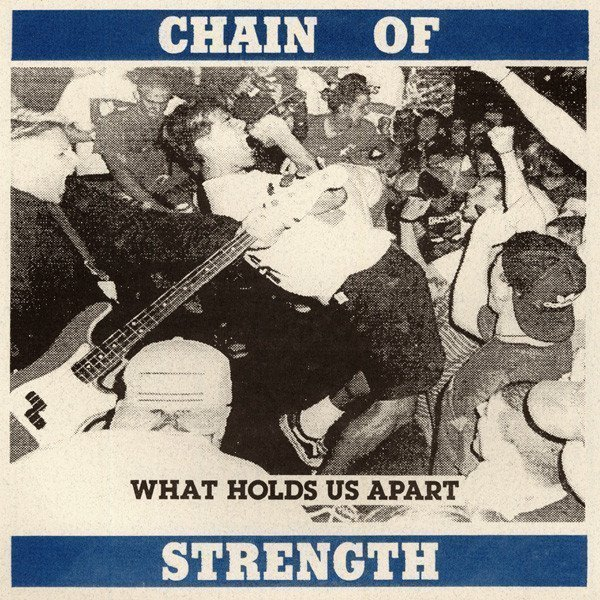 Chain Of Strength - What Holds Us Apart