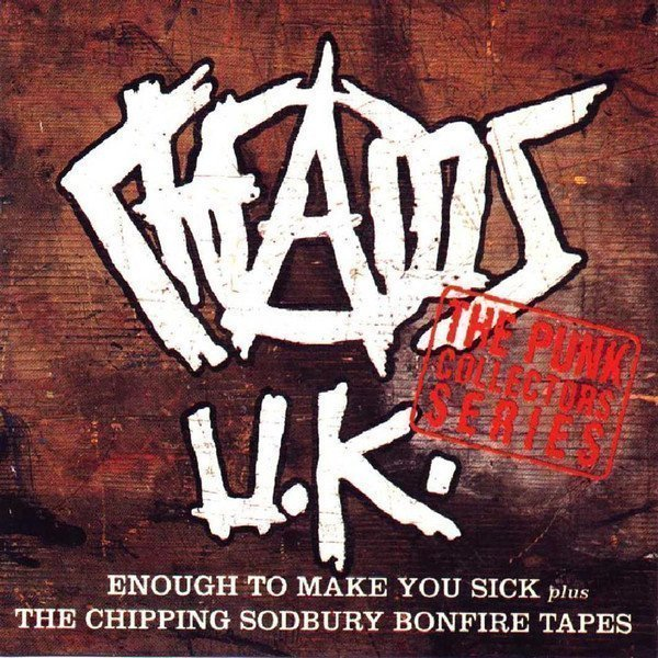 Chaos UK - Enough To Make You Sick & The Chipping Sodbury Bonfire Tapes