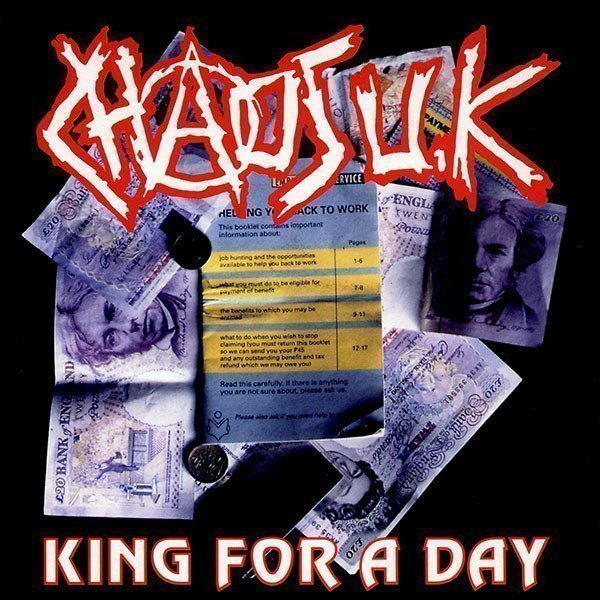 Chaos Uk - King For A Day