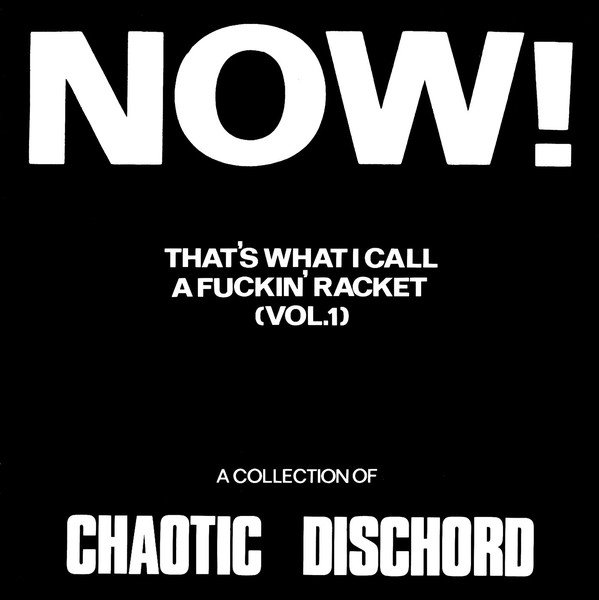 Chaotic Dischord - Now! That