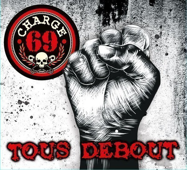 Charge 69 - Tous Debout
