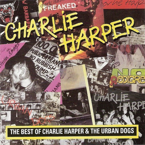 Charlie Harper - New Barbarians: The Best Of Charlie Harper And The Urban Dogs