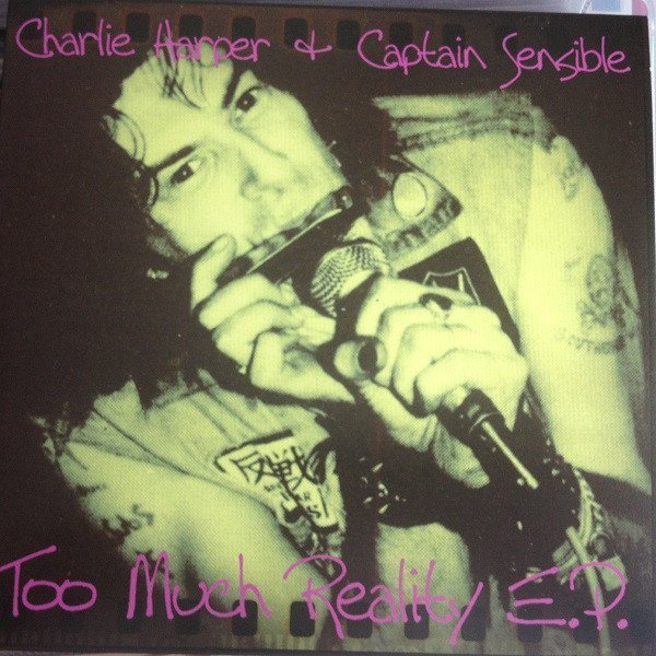 Charlie Harper - Too Much Reality E.P.