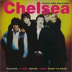 Chelsea - Fools And Soldiers