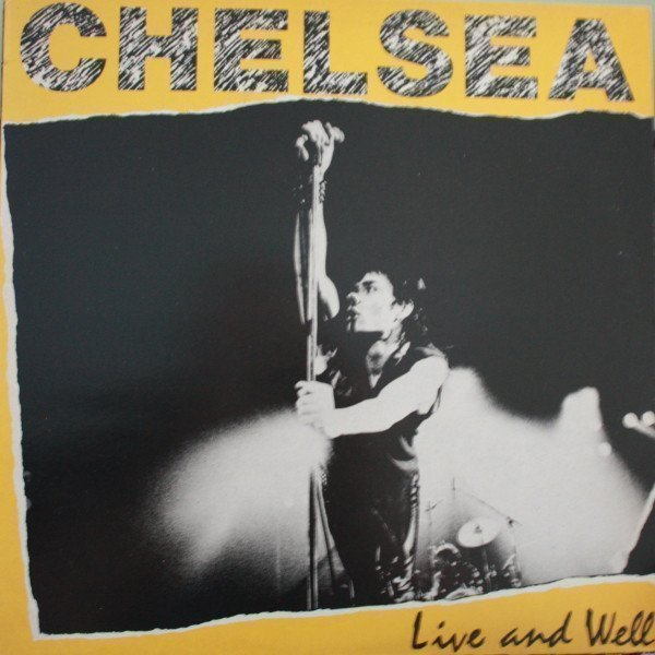 Chelsea - Live And Well