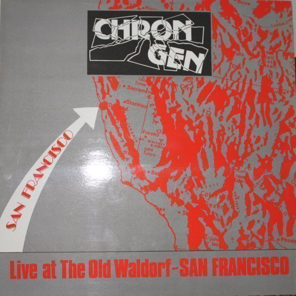 Chron Gen - Live At The Old Waldorf - San Francisco