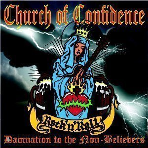 Church Of Confidence - Damnation to the Non-Believers