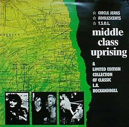 Circle Jerks - Middle Class Uprising