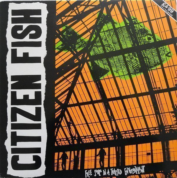 Citizen Fish - Free Souls In A Trapped Environment