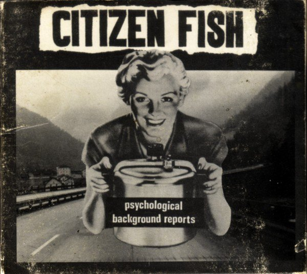 Citizen Fish - Psychological Background Reports