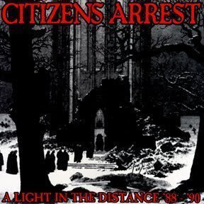 Citizens Arrest - A Light In The Distance