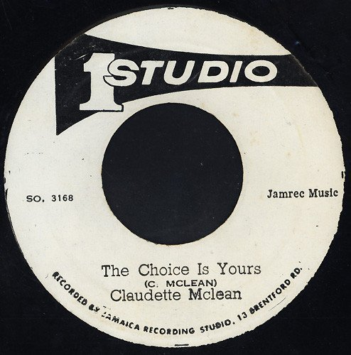 Claudette Mcclean - The Choice Is Yours / That