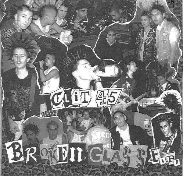 Clit 45 - Broken Glass EP
