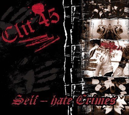 Clit 45 - Self-Hate Crimes