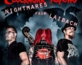 Clockwork Psycho - Nightmares From Laibach