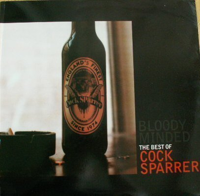 Cock Sparrer - Bloody Minded... The Best Of Cock Sparrer