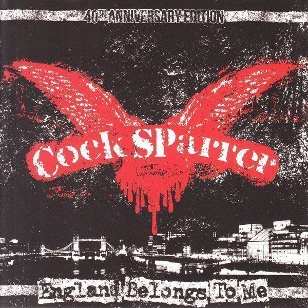 Cock Sparrer - England Belongs To Me / East Bay Night