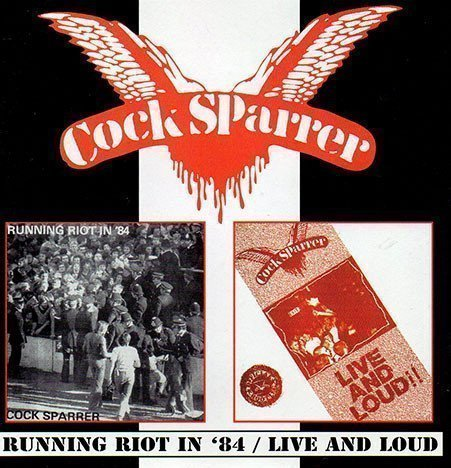 Cock Sparrer - Running Riot In