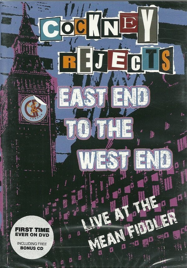 Cockney Rejects - East End To The West End (Live At The Mean Fiddler)