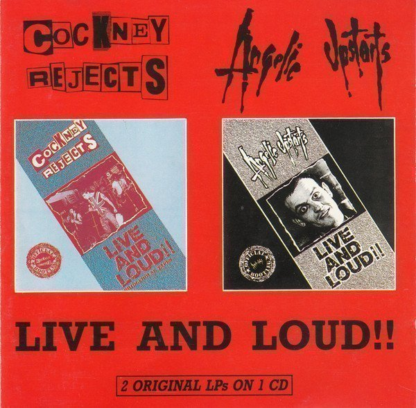Cockney Rejects - Live And Loud!!