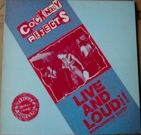 Cockney Rejects - Live & Loud!!