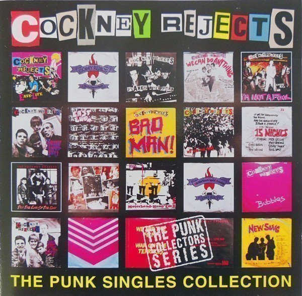 Cockney Rejects - The Punk Singles Collection