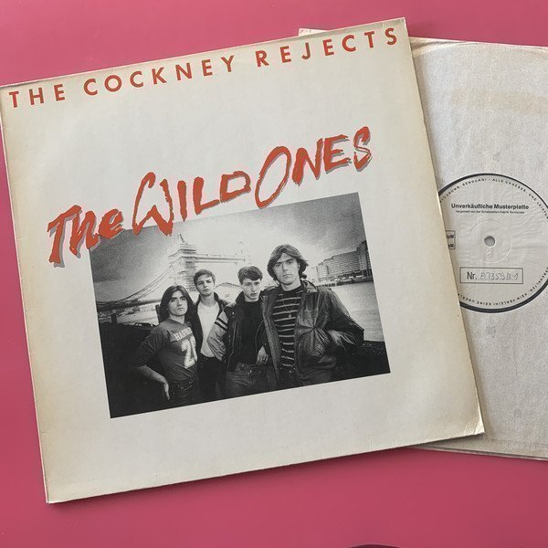 Cockney Rejects - The Wild Ones