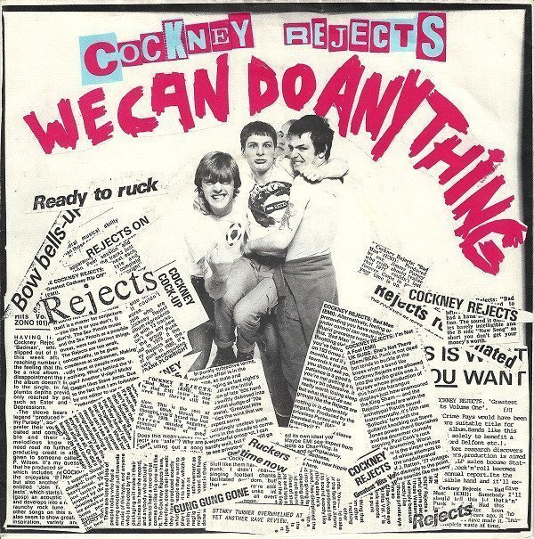 Cockney Rejects - We Can Do Anything