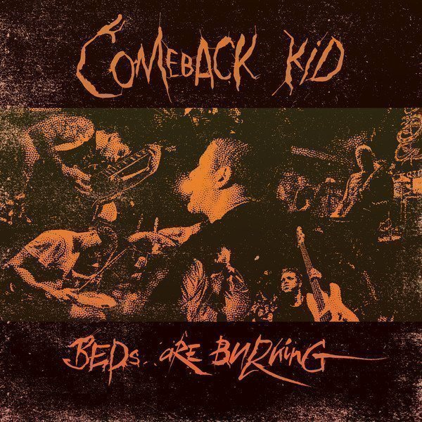 Comeback Kid - Beds Are Burning