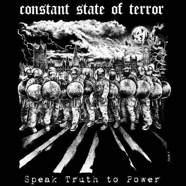 Constant State Of Terror - Speak Truth to Power