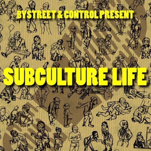 Control - Subculture Life