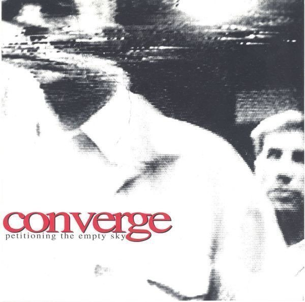 Converge - Petitioning The Empty Sky