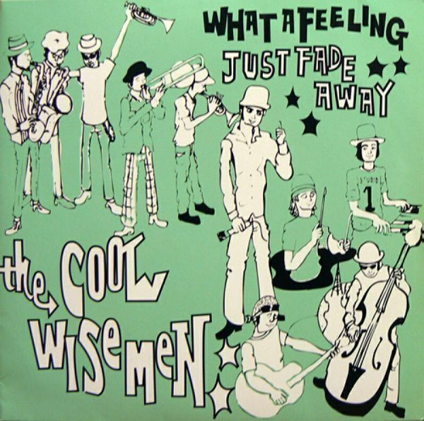 Cool Wise Men - What A Feeling