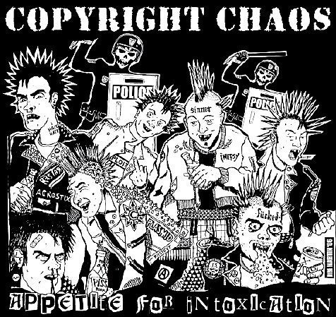 Copyright Chaos - Appetite For Intoxication