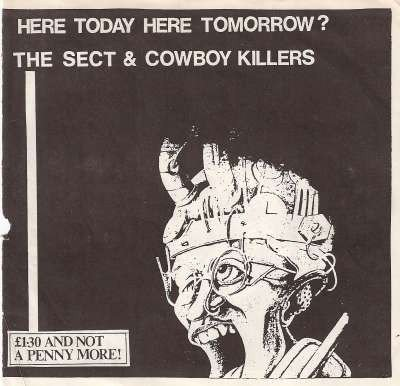 Cowboy Killers - Here Today Here Tomorrow?