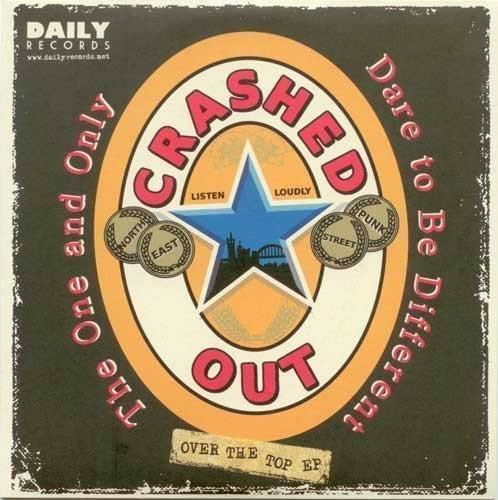 Crashed Out - Over The Top E.P