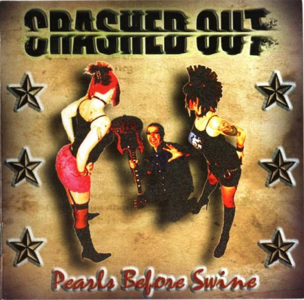 Crashed Out - Pearls Before Swine
